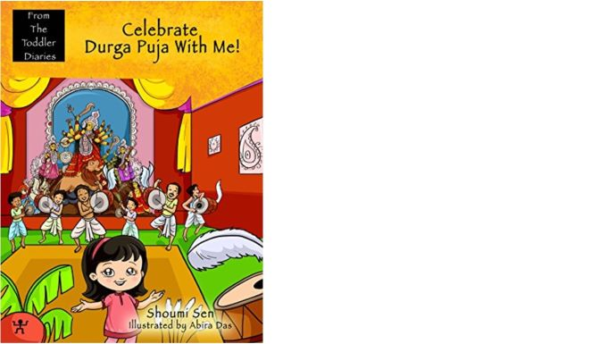 Celebrate Durga Puja with me (from Toddlers Diaries)