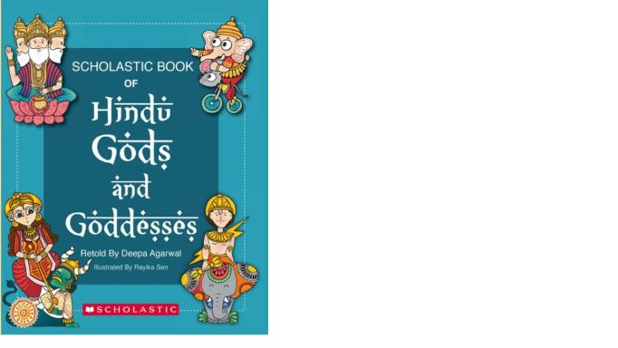 Scholastic Book of Hindu Gods and Goddess